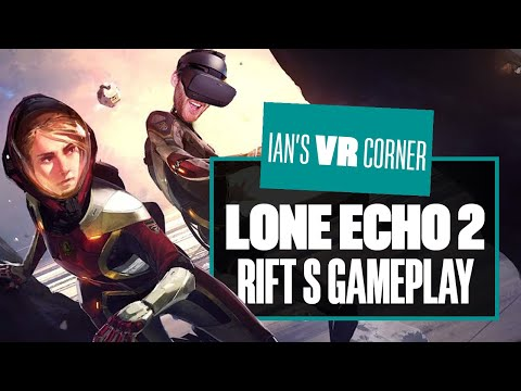 Was Lone Echo 2 Gameplay Worth The Wait? BEING A JERK HAS NEVER BEEN SO IMMERSIVE! - Ian's VR Corner