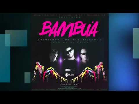 Bambua -  J King y Maximan