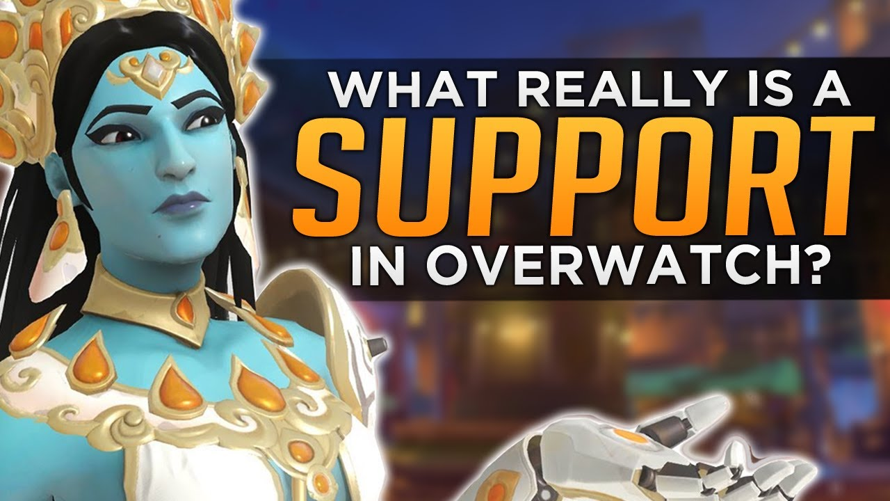 f81be22f1 Overwatch: What Is a SUPPORT!? - Hero Roles Are Wrong! - YouTube
