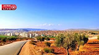 فيديو جديد لمركز مدينة عفرين 🌷