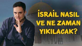 İsrail Nasıl Yıkılacak (Ayet, Hadis)
