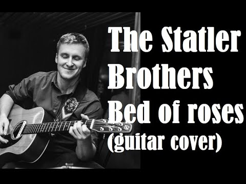 The Statler Brothers-Bed Of Roses (guitar Cover)