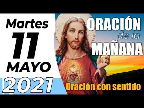 Oración De La Mañana De Hoy, Martes 11 De Mayo De 2021 - Cosmovision
