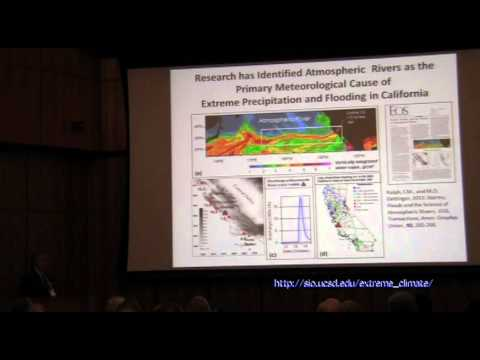 Extreme Events, Water Hazards, and Water Supply - Marty Ralph