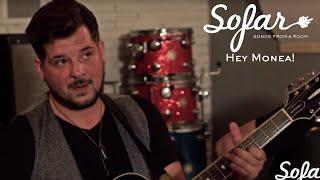 Hey Monea! - Filthy Rich   Sofar Nashville