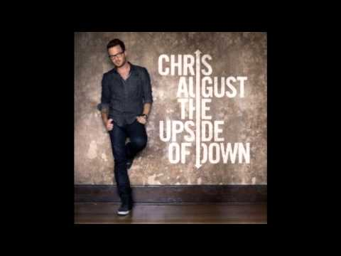 Chris August - Let the music play