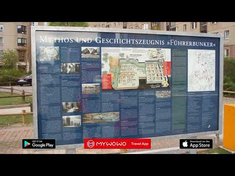 Führerbunker – Presentation – Berlin – Audio guide – MyWoWo Travel App