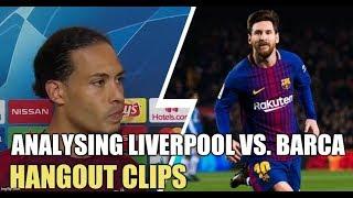 Analysing the Liverpool vs. Barcelona Showdown   Hangout Clips