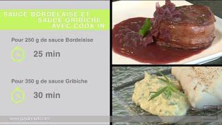 Sauce bordelaise et sauce gribiche avec Cook