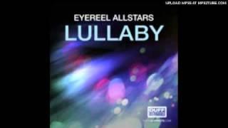 Eyereel Allstars - Lullaby (Earnshaw