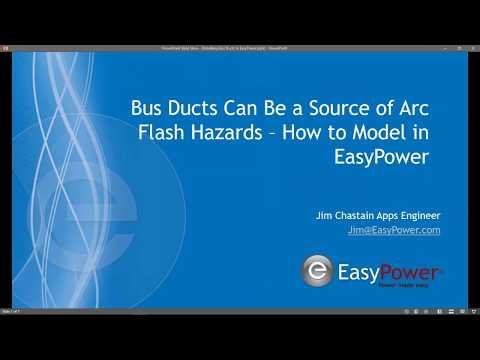 Bus Ducts Can Be a Source of Arc Flash Hazards: Modeling Them in EasyPower