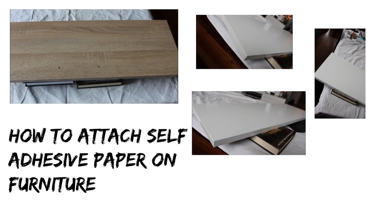 How to attach self adhesive paper on furniture - YouTube