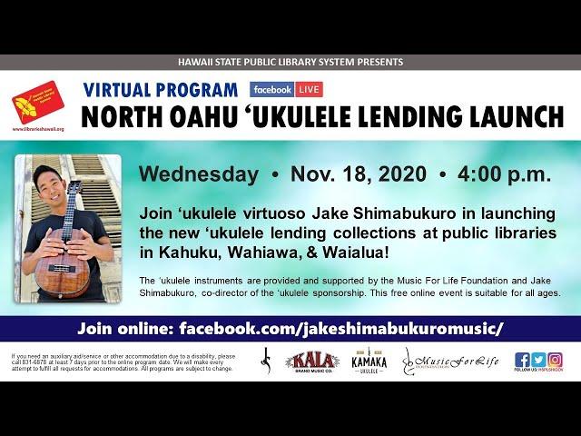 North Oahu Ukulele Lending Launch - Virtual Program