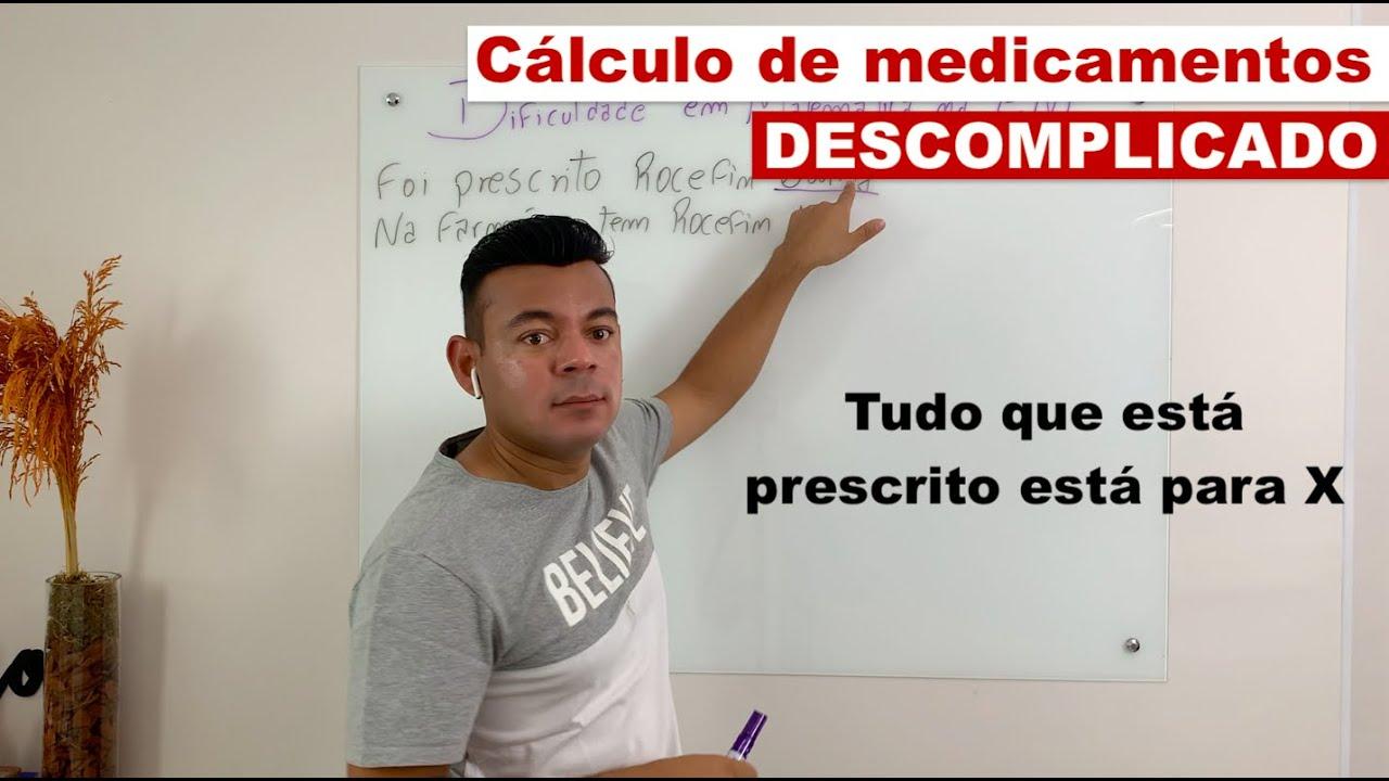 Cálculo de medicamentos - DESCOMPLICADO