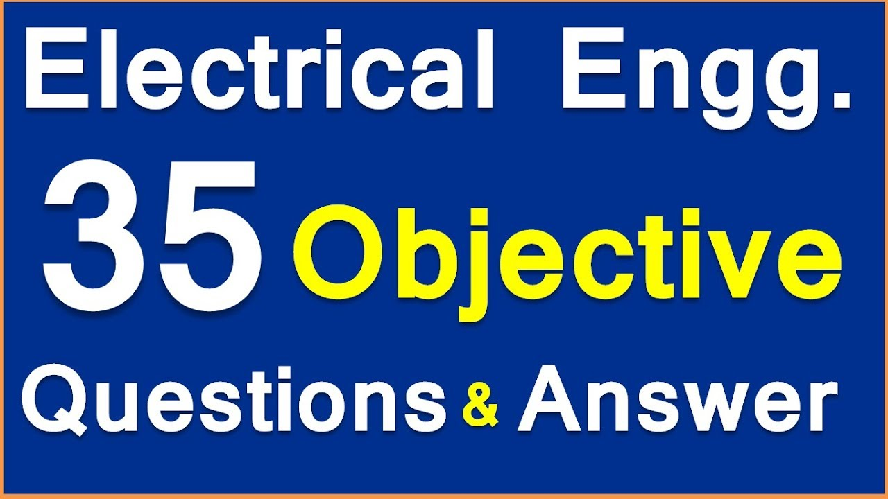 Electrical Engineering objective Questions and Answers ...