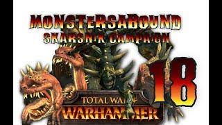 Total War: Warhammer - Skarsnik Campaign 18
