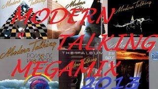 Modern Talking Megamix 2013