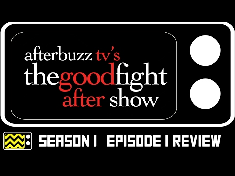 The Good Fight Season 1 Episode 1 Review & After Show | AfterBuzz TV