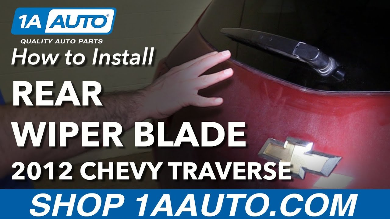 8abb24a0a924 How to Replace Rear Wiper Blade 09-17 Chevy Traverse. 1A Auto Parts