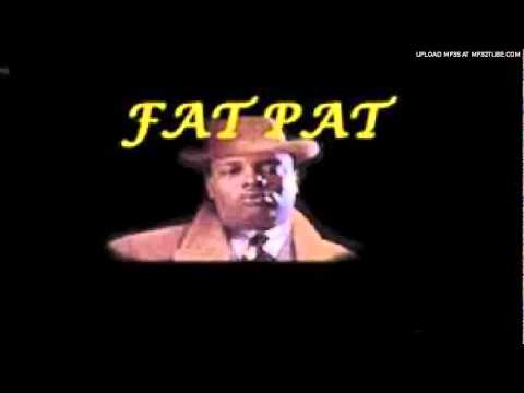 Fat Pat - Do You Love the Southside chopped and screwed