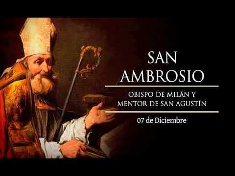 SANTO DE HOY 7 DE DICIEMBRE SAN AMBROSIO