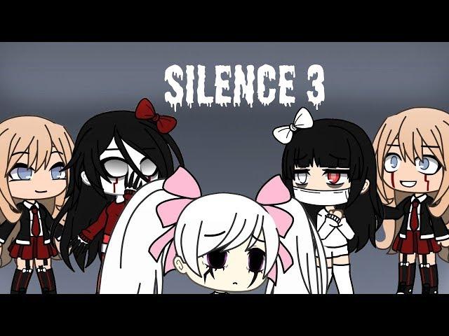 Silence 3 GLMM FINALE
