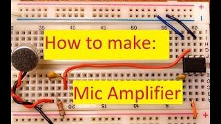 Hoe te maken: Eenvoudige Microfoon Versterker