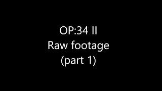 American Milsim Op:34 II - Raw footage part one
