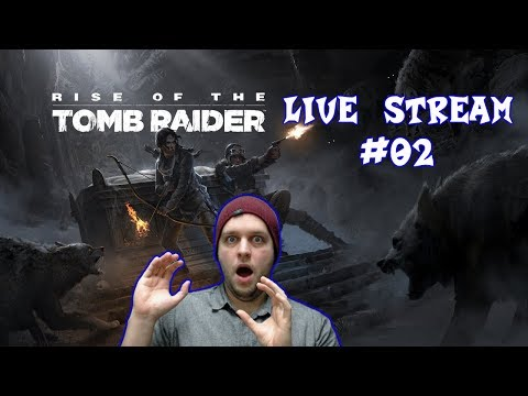 Special 500 Subscribers Stream! Thank you! - Rise of The Tomb Raider - LIVE STREAM [#02]