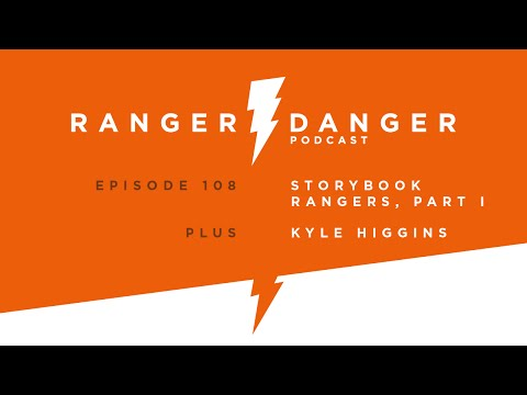 Ranger Danger 108: Storybook Rangers, Part I