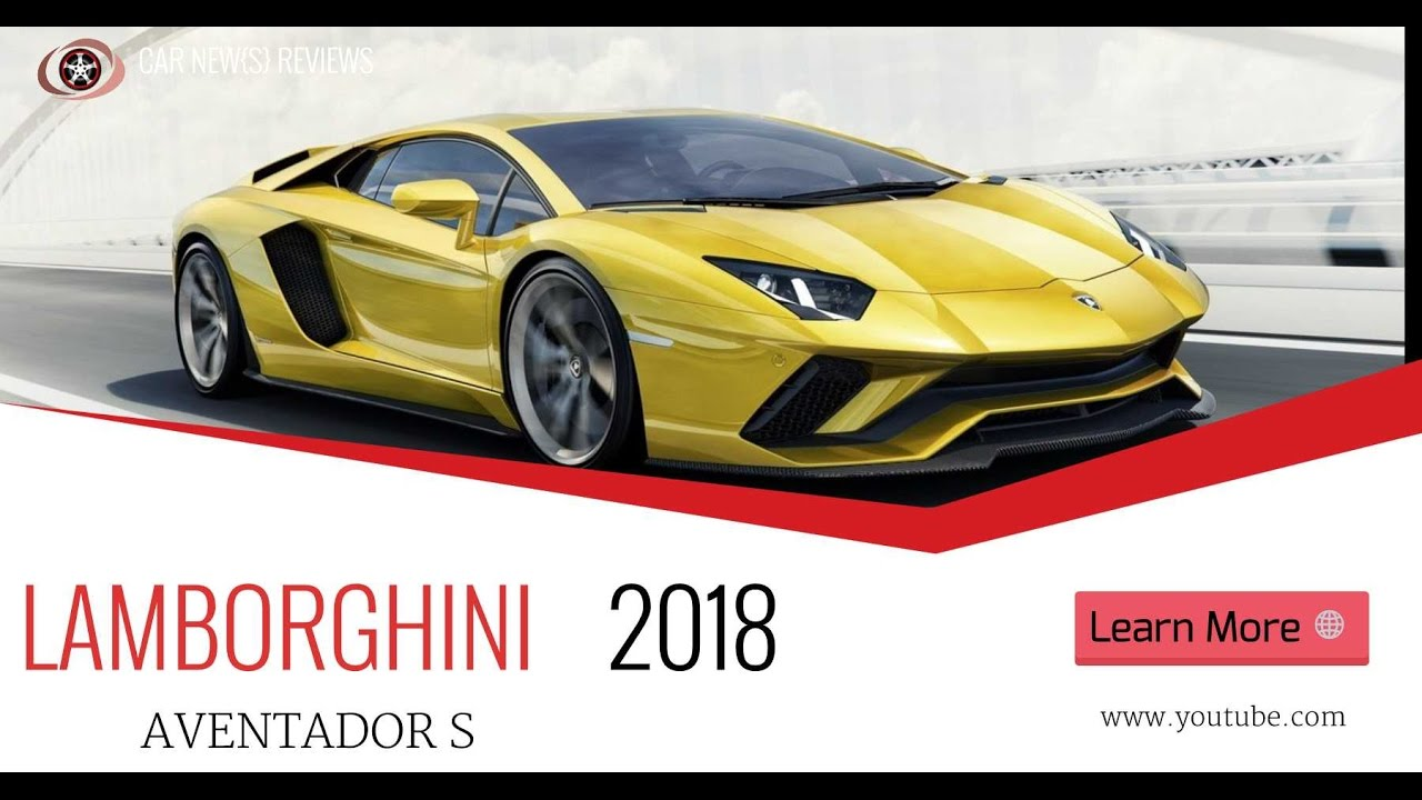 fotos da lamborghini 2018. brilliant lamborghini 2018 lamborghini aventador s reviews more aero power intended fotos da lamborghini