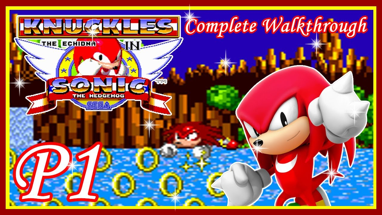Sonic The Hedgehog 1 Complete Walkthrough Knuckles Gameplay Part 1 Youtube