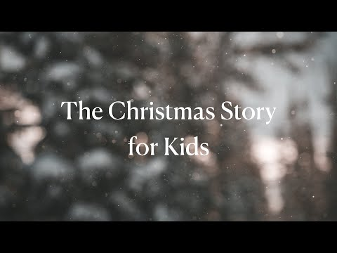 The Christmas Story for Kids