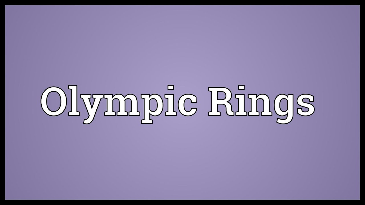 Olympic Rings Meaning Youtube