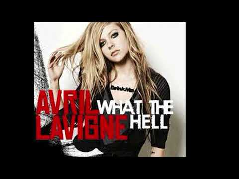 Avril Lavigne  What The Hell Audio & 1 hour version