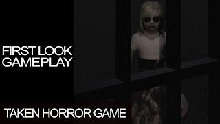 Taken Gameplay Walkthrough First Look Indie Horror Game