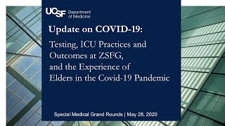 Update on Covid-19: Testing, ICU Practices and Outcomes, and the Experience of Elders