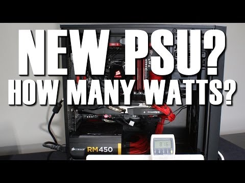 How many watts does your power supply need? Wattage Guide