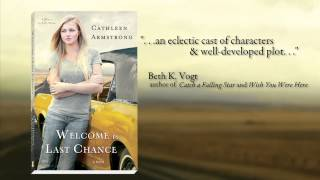 Welcome to Last Chance by Cathleen Armstrong Book Trailer