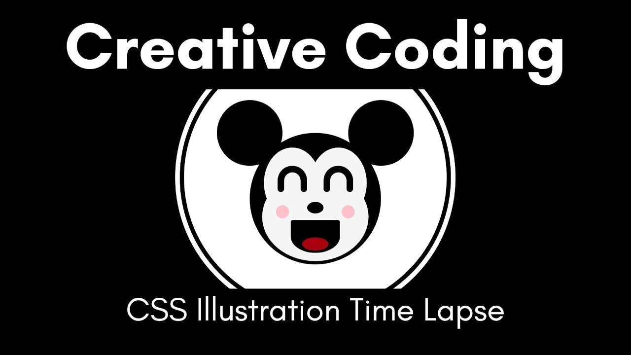 Creative Coding | #QuickieMickey | CSS Illustration Time Lapse