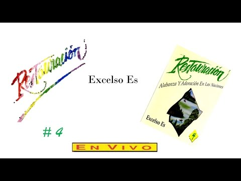 Restauración 4- Excelso Es (Completo) (1990)
