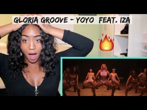 Gloria Groove - YoYo feat IZA  REACTION