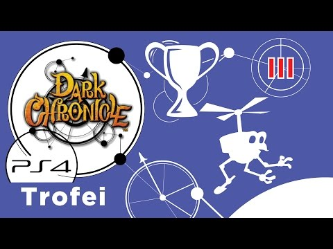 Dark Chronicle (PS4) Guida ai Trofei - Ep. 3 - Georama