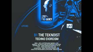 The Teknoist - Techno Excorcism