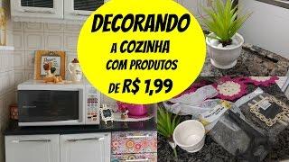 DECORANDO A COZINHA COM PRODUTOS DE R$ 1,99 - Decoração baratinha!