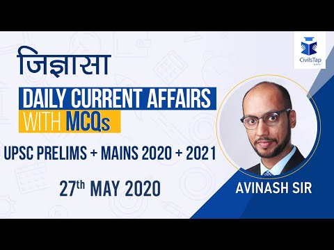 27th May | 2020 | Daily Current Affairs | IAS Prelims 2020 & 2021