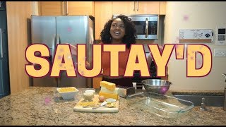 THE BEST MAC & CHEESE RECIPE | SAUTAY'D COOKING SHOW EP 1