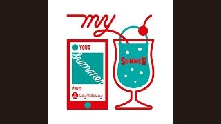 [ City Your City & Frasco ] My summer Your summer