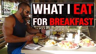 What I eat for Breakfast