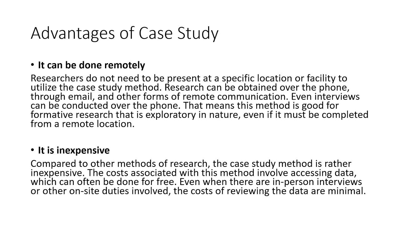 Case Study Advantages And Disadvantages